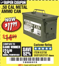 Harbor Freight Coupon .50 CAL METAL AMMO CAN Lot No. 63750/56810/63181 Expired: 2/4/20 - $11.99