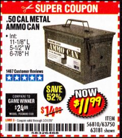 Harbor Freight Coupon .50 CAL METAL AMMO CAN Lot No. 63750/56810/63181 Expired: 3/31/20 - $11.99