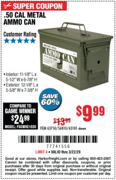 Harbor Freight Coupon .50 CAL METAL AMMO CAN Lot No. 63750/56810/63181 Expired: 3/22/20 - $9.99