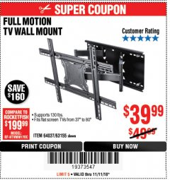 Harbor Freight Coupon FULL MOTION TV WALL MOUNT  Lot No. 64037/63155 Expired: 11/11/18 - $39.99