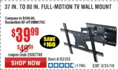 Harbor Freight Coupon FULL MOTION TV WALL MOUNT  Lot No. 64037/63155 Expired: 3/31/19 - $39.99