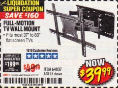 Harbor Freight Coupon FULL MOTION TV WALL MOUNT  Lot No. 64037/63155 Expired: 5/31/19 - $39.99