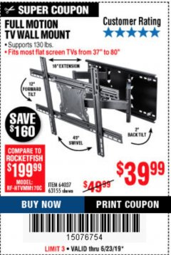 Harbor Freight Coupon FULL MOTION TV WALL MOUNT  Lot No. 64037/63155 Expired: 6/23/19 - $39.99