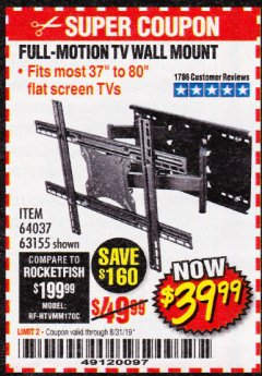 Harbor Freight Coupon FULL MOTION TV WALL MOUNT  Lot No. 64037/63155 Expired: 8/31/19 - $39.99