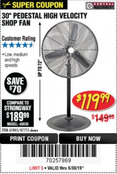 "Harbor Freight Coupon 30"" HIGH VELOCITY PEDESTAL SHOP FAN Lot No. 61845/47755 Expired: 6/30/19 - $119.99"