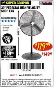 "Harbor Freight Coupon 30"" HIGH VELOCITY PEDESTAL SHOP FAN Lot No. 61845/47755 Expired: 9/29/19 - $119.99"