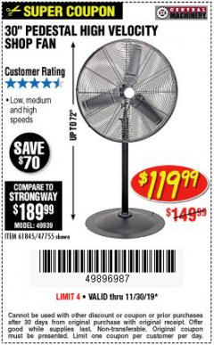 "Harbor Freight Coupon 30"" HIGH VELOCITY PEDESTAL SHOP FAN Lot No. 61845/47755 Expired: 11/30/19 - $119.99"