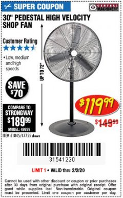 "Harbor Freight Coupon 30"" HIGH VELOCITY PEDESTAL SHOP FAN Lot No. 61845/47755 Expired: 2/2/20 - $119.99"