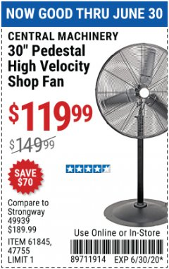 "Harbor Freight Coupon 30"" HIGH VELOCITY PEDESTAL SHOP FAN Lot No. 61845/47755 Expired: 6/30/20 - $119.99"