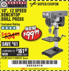 "Harbor Freight Coupon 10"", 12 SPEED BENCHTOP DRILL PRESS Lot No. 63471/62408/60237 Expired: 8/9/19 - $99.99"