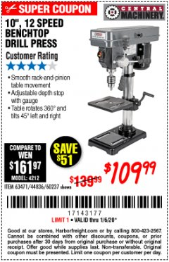 "Harbor Freight Coupon 10"", 12 SPEED BENCHTOP DRILL PRESS Lot No. 63471/62408/60237 Expired: 1/6/20 - $109.99"