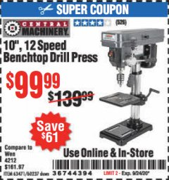"Harbor Freight Coupon 10"", 12 SPEED BENCHTOP DRILL PRESS Lot No. 63471/62408/60237 Expired: 9/24/20 - $99.99"