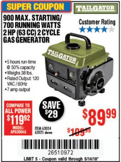 Harbor Freight Coupon TAILGATOR 900 PEAK / 700 RUNNING WATTS, 2HP (63CC) 2 CYCLE GAS GENERATOR EPA/CARB Lot No. 63024/63025 Expired: 5/14/18 - $89.99