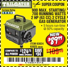 Harbor Freight Coupon TAILGATOR 900 PEAK / 700 RUNNING WATTS, 2HP (63CC) 2 CYCLE GAS GENERATOR EPA/CARB Lot No. 63024/63025 Expired: 10/30/18 - $89.99
