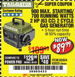 Harbor Freight Coupon TAILGATOR 900 PEAK / 700 RUNNING WATTS, 2HP (63CC) 2 CYCLE GAS GENERATOR EPA/CARB Lot No. 63024/63025 Expired: 6/19/19 - $89.99