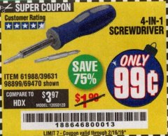Harbor Freight Coupon 4-IN-1 SCREWDRIVER Lot No. 39631/69470/61988 Expired: 2/16/19 - $0.99