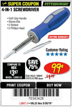 Harbor Freight Coupon 4-IN-1 SCREWDRIVER Lot No. 39631/69470/61988 Expired: 6/30/19 - $0.99
