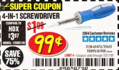 Harbor Freight Coupon 4-IN-1 SCREWDRIVER Lot No. 39631/69470/61988 Expired: 7/31/19 - $0.99