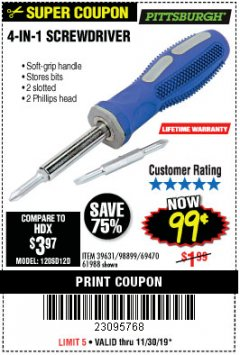 Harbor Freight Coupon 4-IN-1 SCREWDRIVER Lot No. 39631/69470/61988 Expired: 11/30/19 - $0.99