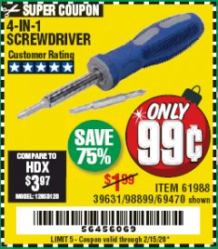 Harbor Freight Coupon 4-IN-1 SCREWDRIVER Lot No. 39631/69470/61988 Expired: 2/15/20 - $0.99