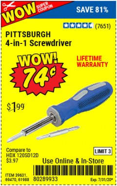 Harbor Freight Coupon 4-IN-1 SCREWDRIVER Lot No. 39631/69470/61988 Expired: 7/15/20 - $0.74