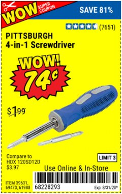Harbor Freight Coupon 4-IN-1 SCREWDRIVER Lot No. 39631/69470/61988 Valid: 7/29/20 - 8/31/20 - $0.74
