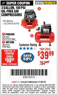 Harbor Freight Coupon 3 GALLON, 100 PSI OILLESS AIR COMPRESSORS Lot No. 69269/97080/60637/61615/95275 Expired: 11/23/19 - $39.99
