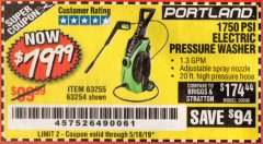 Harbor Freight Coupon 1750 PSI ELECTRIC PRESSURE WASHER Lot No. 63254/63255 Expired: 5/18/19 - $79.99