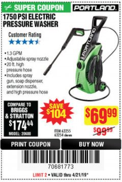 Harbor Freight Coupon 1750 PSI ELECTRIC PRESSURE WASHER Lot No. 63254/63255 Expired: 4/21/19 - $69.99