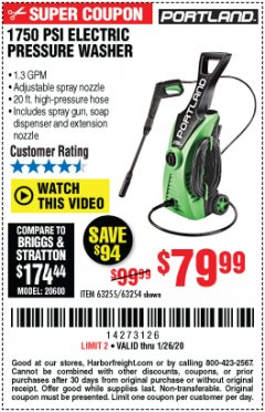 Harbor Freight Coupon 1750 PSI ELECTRIC PRESSURE WASHER Lot No. 63254/63255 Expired: 1/26/20 - $79.99