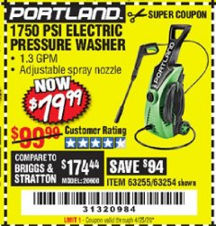 Harbor Freight Coupon 1750 PSI ELECTRIC PRESSURE WASHER Lot No. 63254/63255 Valid Thru: 4/25/20 - $79.99