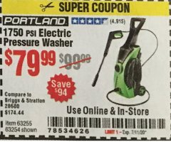 Harbor Freight Coupon 1750 PSI ELECTRIC PRESSURE WASHER Lot No. 63254/63255 Expired: 7/11/20 - $79.99
