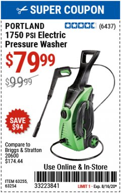 Harbor Freight Coupon 1750 PSI ELECTRIC PRESSURE WASHER Lot No. 63254/63255 Expired: 8/16/20 - $79.99