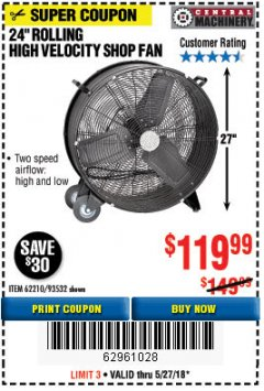 "Harbor Freight Coupon 24"" HIGH VELOCITY SHOP FAN Lot No. 62210/56742/93532 Expired: 5/27/18 - $119.99"