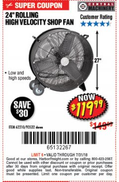 "Harbor Freight Coupon 24"" HIGH VELOCITY SHOP FAN Lot No. 62210/56742/93532 Expired: 7/31/18 - $119.99"