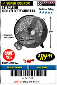 "Harbor Freight Coupon 24"" HIGH VELOCITY SHOP FAN Lot No. 62210/56742/93532 Expired: 8/31/18 - $114.99"