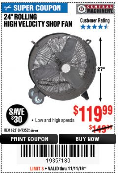 "Harbor Freight Coupon 24"" HIGH VELOCITY SHOP FAN Lot No. 62210/56742/93532 Expired: 11/11/18 - $119.99"