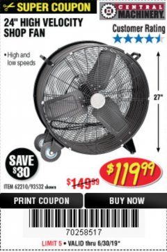 "Harbor Freight Coupon 24"" HIGH VELOCITY SHOP FAN Lot No. 62210/56742/93532 Expired: 6/30/19 - $119.99"
