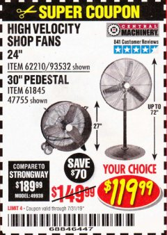 "Harbor Freight Coupon 24"" HIGH VELOCITY SHOP FAN Lot No. 62210/56742/93532 Expired: 7/31/19 - $119.99"