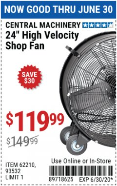 "Harbor Freight Coupon 24"" HIGH VELOCITY SHOP FAN Lot No. 62210/56742/93532 Expired: 6/30/20 - $119.99"