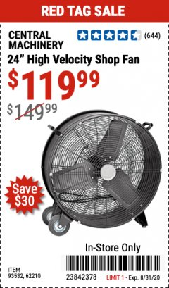 "Harbor Freight Coupon 24"" HIGH VELOCITY SHOP FAN Lot No. 62210/56742/93532 Expired: 8/31/20 - $119.99"