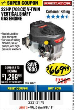 Harbor Freight Coupon PREDATOR 22 HP (708 CC) V-TWIN VERTICAL SHAFT ENGINE Lot No. 62879 Expired: 5/31/18 - $669.99