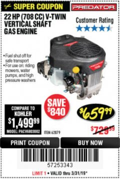 Harbor Freight Coupon PREDATOR 22 HP (708 CC) V-TWIN VERTICAL SHAFT ENGINE Lot No. 62879 Expired: 3/31/19 - $659.99