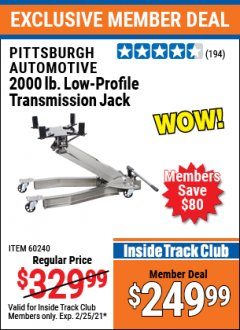 Harbor Freight ITC Coupon 2000 LB. LOW-PROFILE TRANSMISSION JACK Lot No. 60391/60240 Expired: 2/25/21 - $249.99