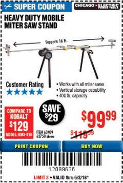 Harbor Freight Coupon CHICAGO ELECTRIC HEAVY DUTY MOBILE MITER SAW STAND Lot No. 63409/62750 Expired: 6/3/18 - $99.99