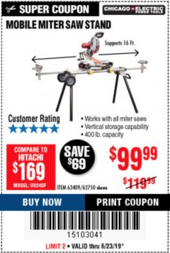 Harbor Freight Coupon CHICAGO ELECTRIC HEAVY DUTY MOBILE MITER SAW STAND Lot No. 63409/62750 Expired: 6/30/19 - $99.99