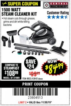 Harbor Freight Coupon 1500 WATT STEAM CLEANER KIT Lot No. 8823/63042 Expired: 11/30/19 - $84.99