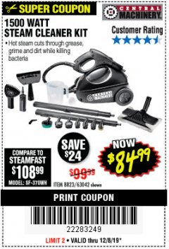 Harbor Freight Coupon 1500 WATT STEAM CLEANER KIT Lot No. 8823/63042 Expired: 12/8/19 - $84.99