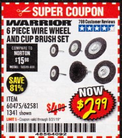 Harbor Freight Coupon 6 PIECE WIRE WHEEL AND CUP BRUSH SET Lot No. 60475/62581/1341 Expired: 8/31/19 - $2.99