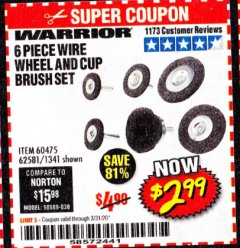 Harbor Freight Coupon 6 PIECE WIRE WHEEL AND CUP BRUSH SET Lot No. 60475/62581/1341 Expired: 3/31/20 - $2.99